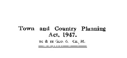 town and country planning act 1947
